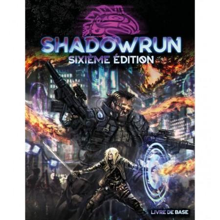 SHADOWRUN 6 : LIVRE DE BASE