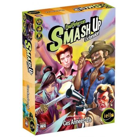 SMASH UP : CES ANNEES LA